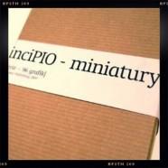 PrinciPIO – miniatury 2002-2007
